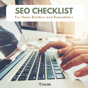 SEO Checklist for Home Builders and Remodelers eBook